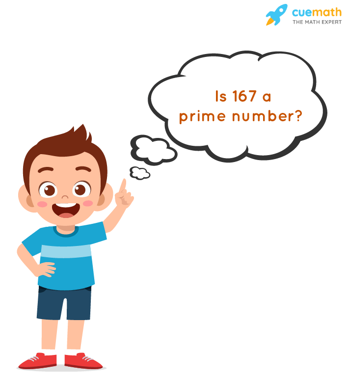Is 167 a Prime Number?