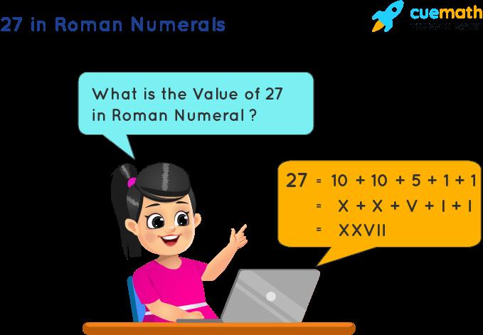 27 in Roman Numerals