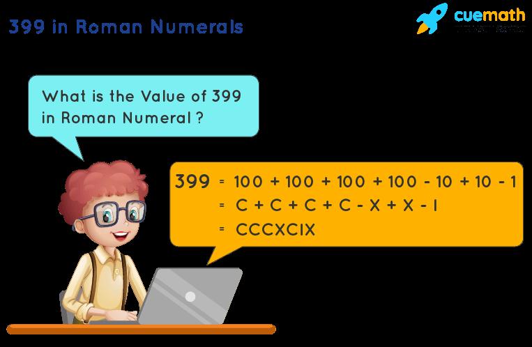 399 in Roman Numerals
