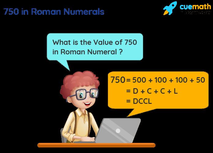 750 in Roman Numerals