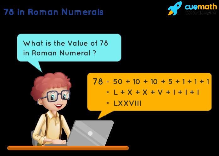 78 in Roman Numerals