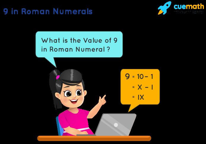 9 in Roman Numerals