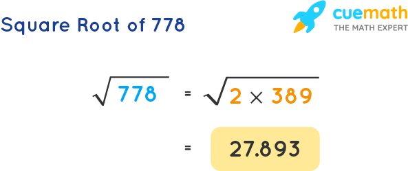 Square Root of 778
